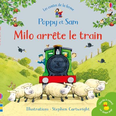 MILO ARRETE LE TRAIN - POPPY ET SAM - LES CONTES DE LA FERME