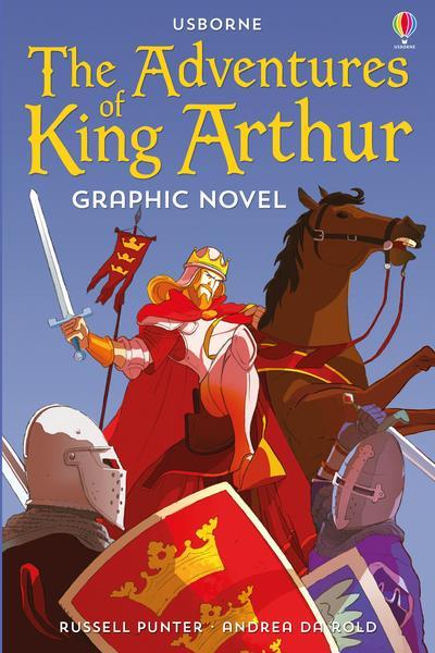ADVENTURES OF KING ARTHUR - GRAPHIC NOVELS