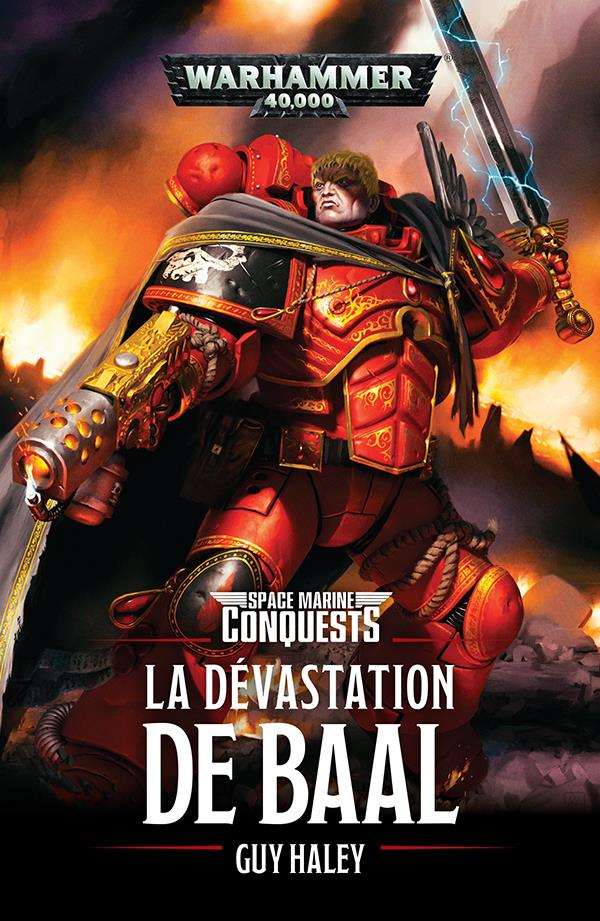 SPACE MARINES CONQUEST : LA DEVASTATION DE BAAL