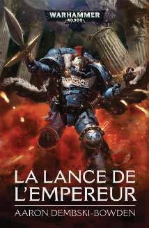 LA LANCE DE L'EMPEREUR