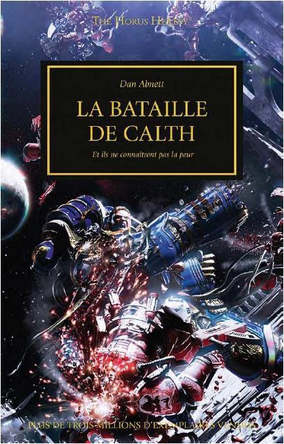 HH: LA BATAILLE DE CALTH - ET ILS NE CONNAITRONT PAS LA PEUR
