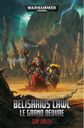 BELISARIUS CAWL : LA GRANDE OEUVRE