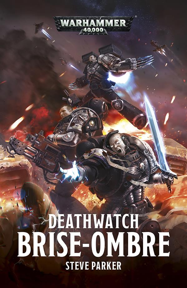DEATHWATCH : OPERATION SHADOWBREAKER