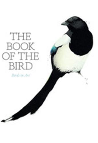 THE BOOK OF THE BIRD /ANGLAIS