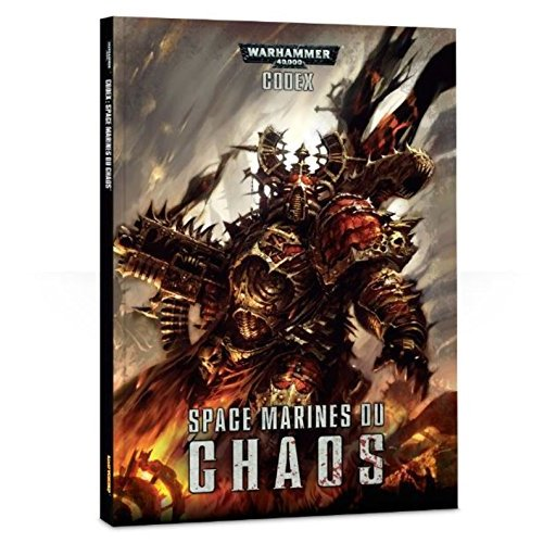 SPACE MARINES DU CHAOS : CODEX SPACE MARINES DU CHAOS