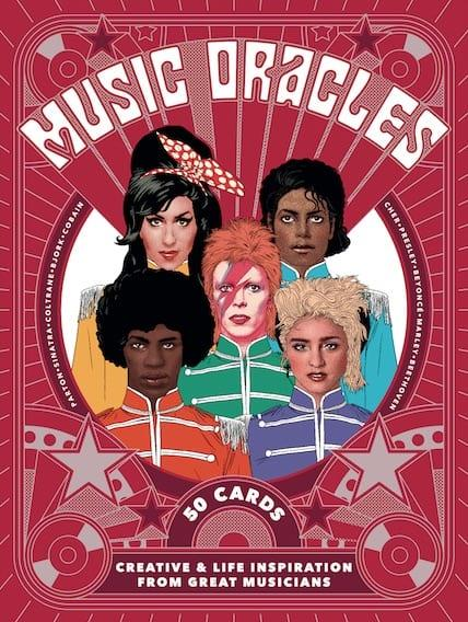 MUSIC ORACLES CREATIVE AND LIFE INSPIRATION FROM 50 MUSICAL ICONS /ANGLAIS