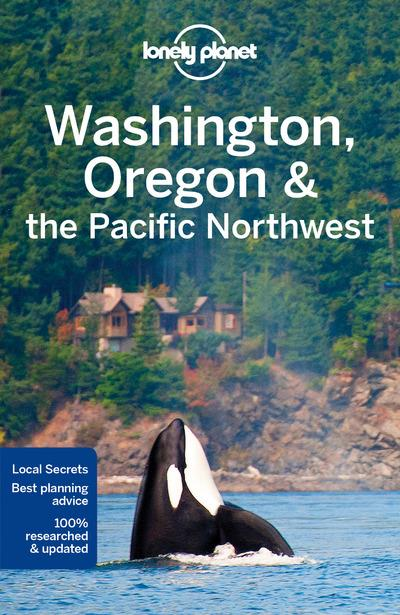 WASHINGTON, OREGON & THE PACIFIC NORTHWEST 7ED -ANGLAIS-
