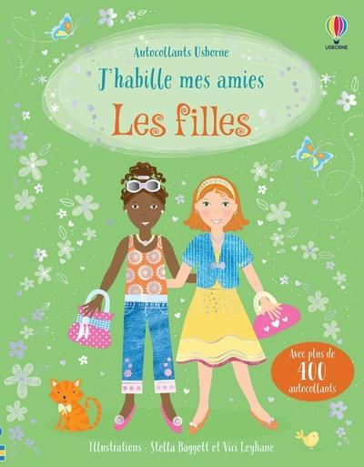 LES FILLES - J'HABILLE MES AMIES