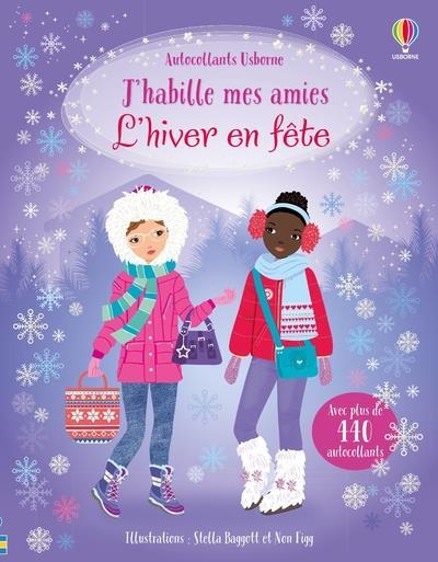L'HIVER EN FETE - J'HABILLE MES AMIES