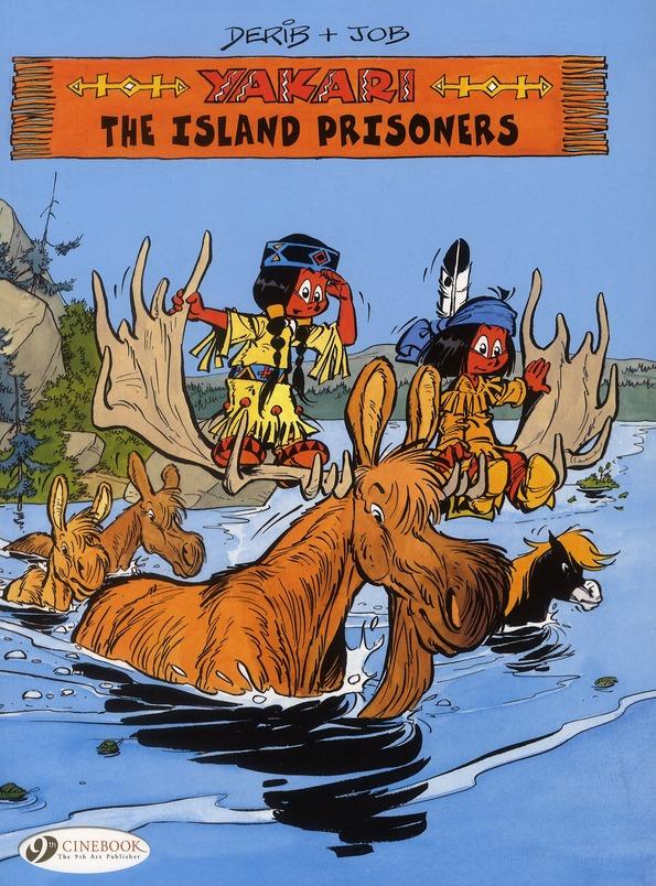 YAKARI - TOME 7 THE ISLAND PRISONERS