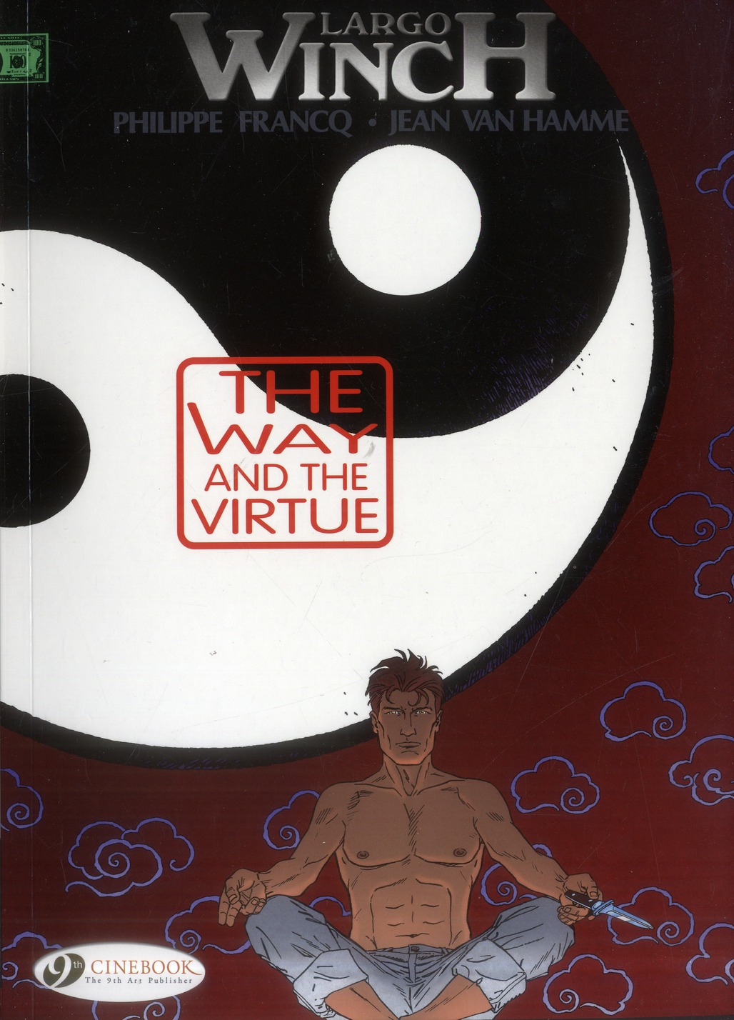 LARGO WINCH - TOME 12 THE WAY AND THE VIRTUE