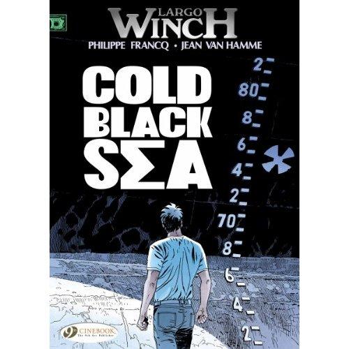 LARGO WINCH T13 - COLD BLACK SEA