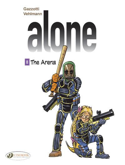 ALONE - TOME 8 THE ARENA - VOL8