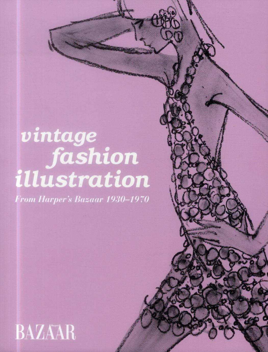 VINTAGE FASHION ILLUSTRATION. FROM HARPER'S BAZAAR 1930-1970 - FROM HARPER'S BAZAAR 1930-1970.