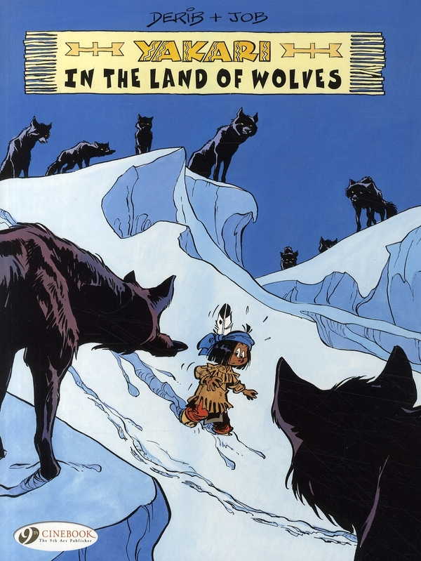 YAKARI - TOME 6 IN THE LAND OF WOLVES