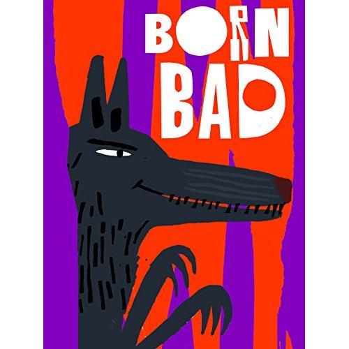 BORN BAD /ANGLAIS