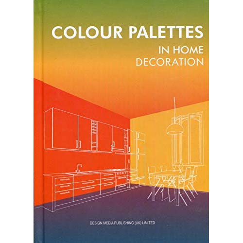 COLOUR PALETTES - IN HOME DECORATION