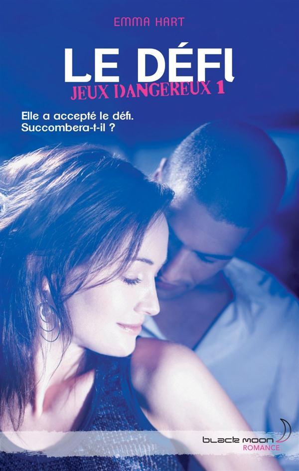 JEUX DANGEREUX - LE DEFI - T1