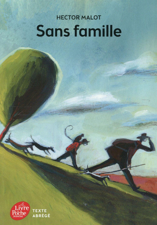 SANS FAMILLE - TEXTE ABREGE