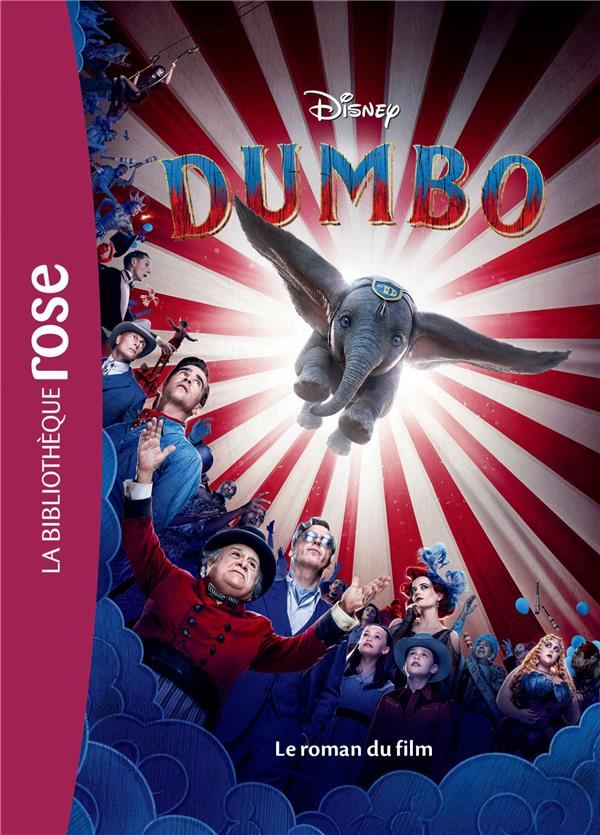 DUMBO, LE ROMAN DU FILM - FILMS BB ROSE 10-12 - T0