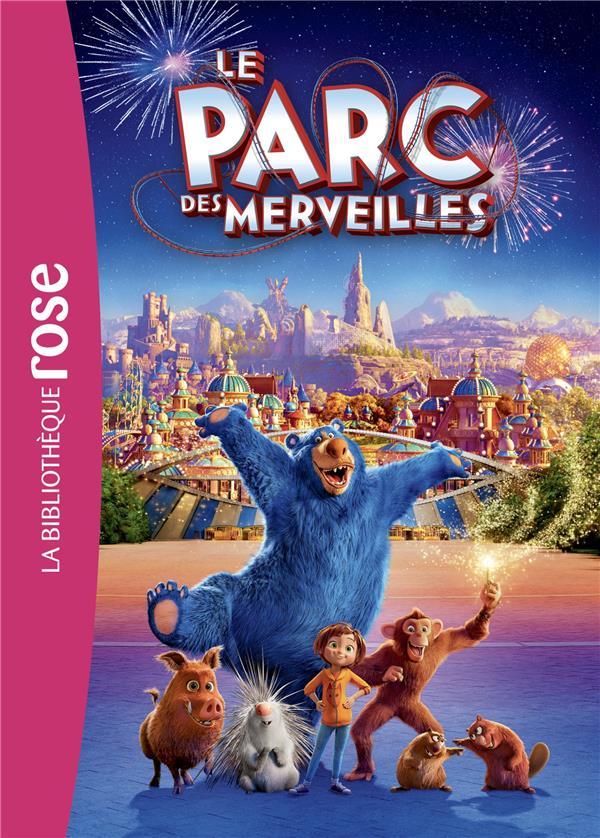 FILMS BB ROSE 8-10 - LE PARC DES MERVEILLES, LE ROMAN DU FILM