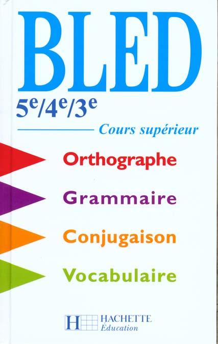 BLED 5E A 3E / BEP / COURS SUPERIEUR - LIVRE DE L'ELEVE - EDITION 2000 - BLED, COURS SUPERIEUR