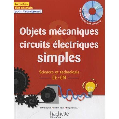 OBJETS MECANIQUES ET CIRCUITS ELECTRIQUES SIMPLES - SCIENCES ET TECHNOLOGIE CE CM