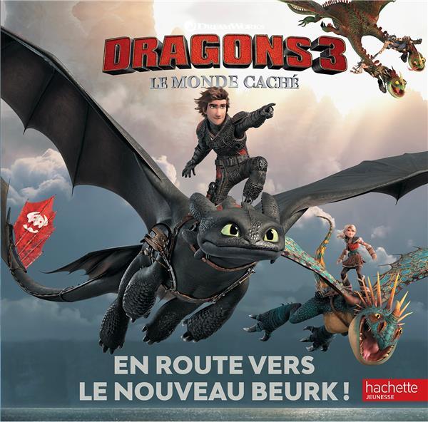 DRAGONS 3 - EN ROUTE VERS LE NOUVEAU BEURK !