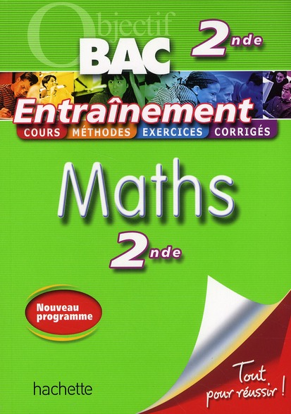 OBJECTIF BAC - ENTRAINEMENT - MATHS 2NDE
