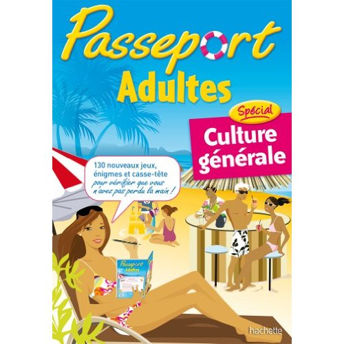 PASSEPORT ADULTES - SPECIAL CULTURE GENERALE
