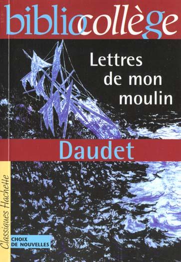 BIBLIOCOLLEGE - LETTRES DE MON MOULIN, DAUDET