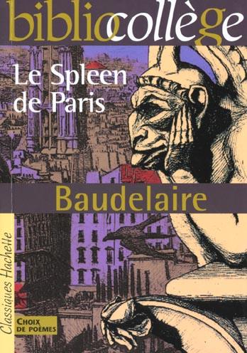 BIBLIOCOLLEGE - LE SPLEEN DE PARIS, BAUDELAIRE