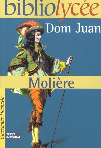 BIBLIOLYCEE - DOM JUAN, MOLIERE - LIVRE ELEVE