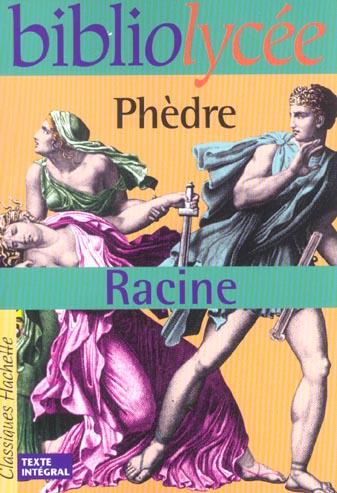 BIBLIOLYCEE - PHEDRE, RACINE