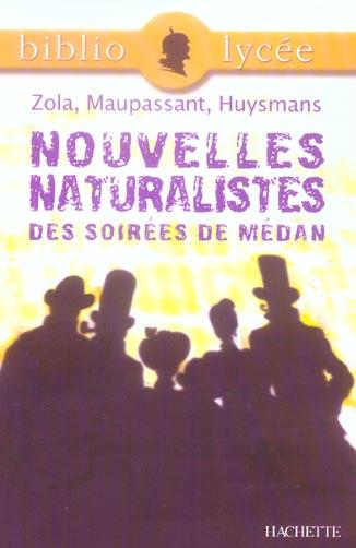 BIBLIOLYCEE - NOUVELLES NATURALISTES DES SOIREES DE MEDAN, ZOLA, MAUPASSANT, HUYSMANS