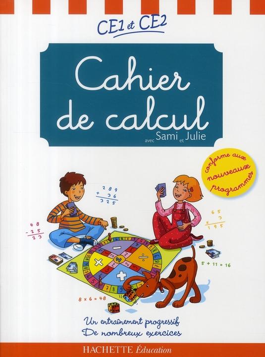 SAMI ET JULIE - CAHIER DE CALCUL CE1 ET CE2