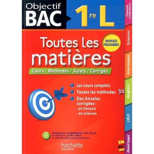 OBJECTIF BAC - TOUTES LES MATIERES 1RE L