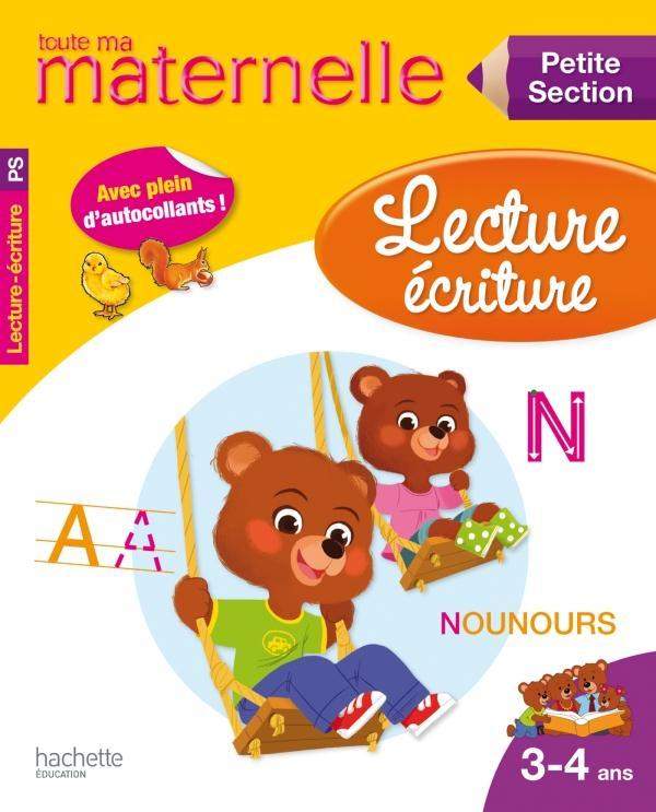 TOUTE MA MATERNELLE LECTURE ECRITURE PETITE SECTION