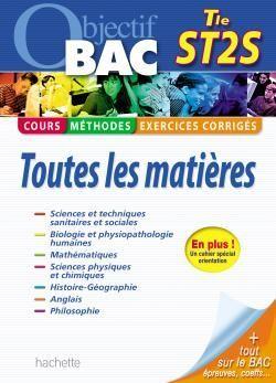 OBJECTIF BAC - TOUTES LES MATIERES - TERMINALE ST2S