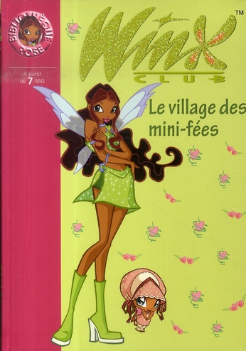 WINX CLUB 14 - LE VILLAGE DES MINI-FEES