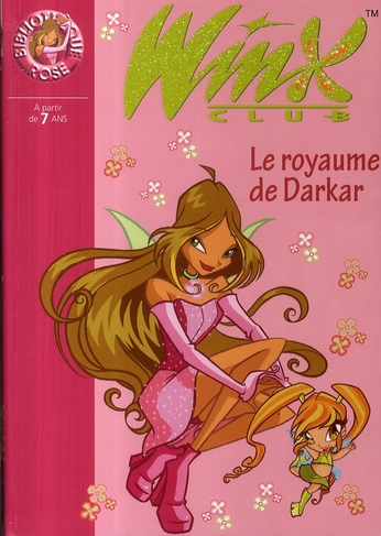 WINX CLUB 16 - LE ROYAUME DE DARKAR