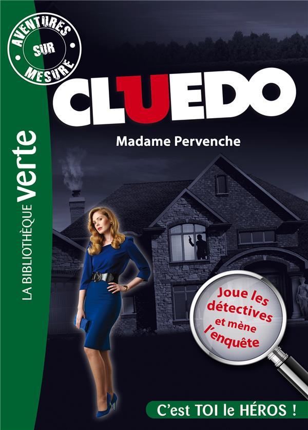 AVENTURES SUR MESURE CLUEDO 04 - MADAME PERVENCHE - T4