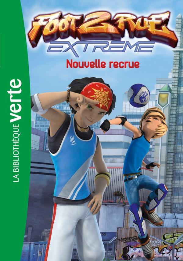 FOOT 2 RUE EXTREME 01 - NOUVELLE RECRUE