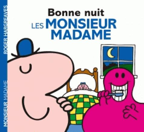MONSIEUR MADAME - BONNE NUIT, LES MONSIEUR MADAME !