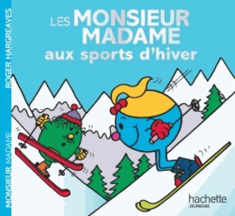 LES MONSIEUR MADAME AUX SPORTS D'HIVER
