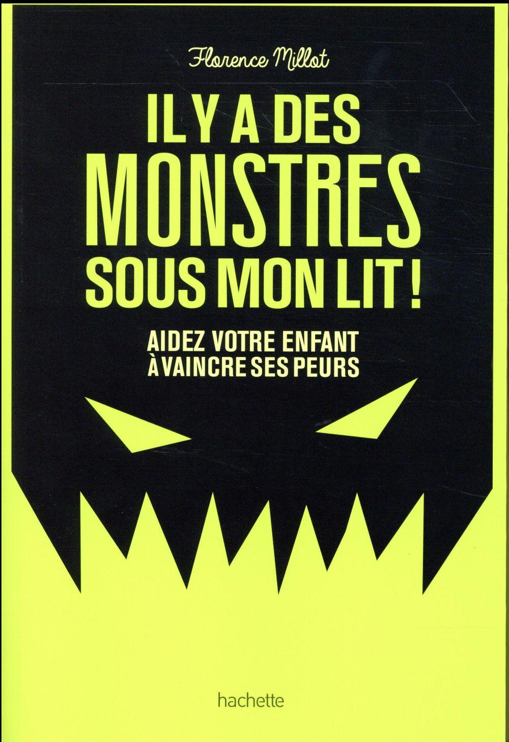 IL Y A DES MONSTRES SOUS MON LIT !