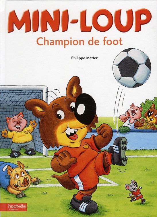 MINI-LOUP - CHAMPION DE FOOT