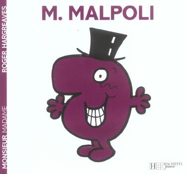 MONSIEUR MAL-POLI
