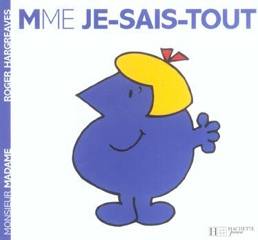 MADAME JE-SAIS-TOUT