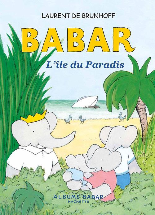 BABAR - L'ILE DU PARADIS  GD FORMAT SUR GONDOLE  NEWS